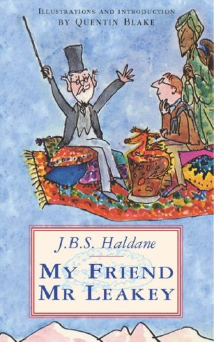 My Friend Mr Leakey by J S Haldane